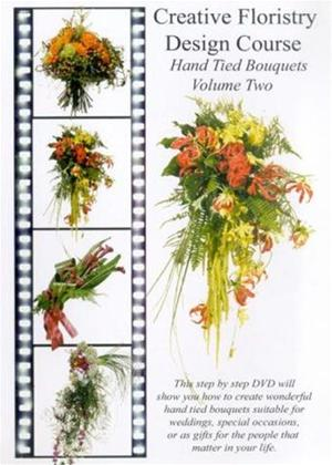 Rent Creative Floristry Design Course: Hand Tied Bouquets: Vol.2 Online DVD Rental