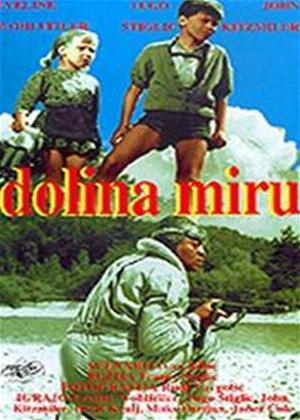 Rent Valley of Peace (aka Dolina Mira) Online DVD Rental