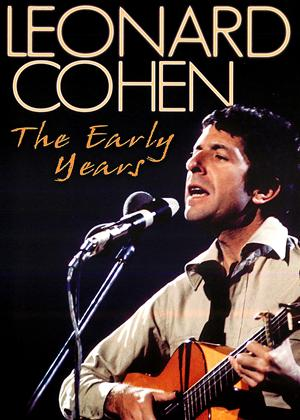 Leonard Cohen: The Early Years Online DVD Rental