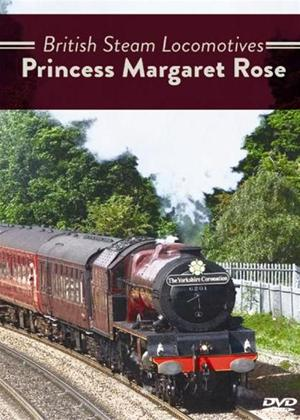 Rent British Steam Locomotives: Princess Margaret Rose Online DVD Rental