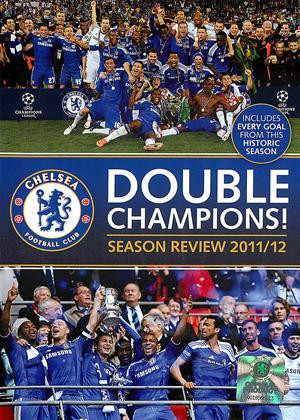 Rent Chelsea FC: Double Champions! Season Review 2011/12 Online DVD Rental