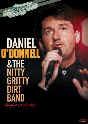 Forever: Daniel O'Donnell and the Nitty Gritty Dirt Band Online DVD Rental