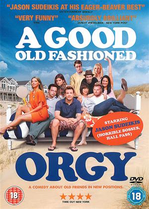 A Good Old Fashioned Orgy Online DVD Rental