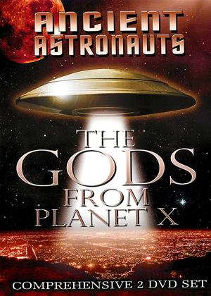 Ancient Astronauts: The Gods from Planet X Online DVD Rental