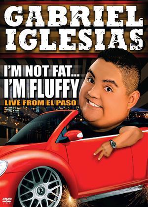 Rent Gabriel Iglesias: I'm Not Fat, I'm Fluffy Online DVD Rental
