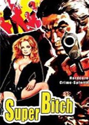 Rent Super Bitch (aka Si può essere più bastardi dell'ispettore Cliff?) Online DVD Rental