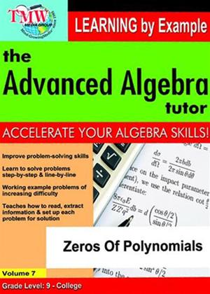Rent The Advanced Algebra Tutor: Zeros of Polynomials Online DVD Rental