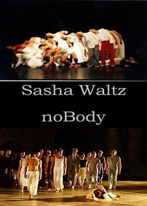 Rent Sasha Waltz: NoBody Online DVD Rental
