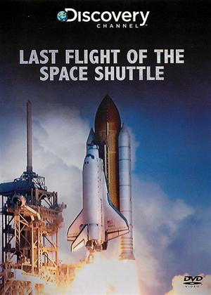 Last Flight of the Space Shuttle Online DVD Rental