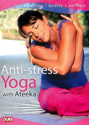 Rent Anti-Stress Yoga with Ateeka Online DVD Rental