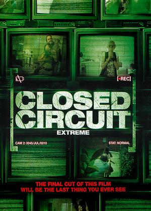 Rent Closed Circuit Extreme (aka Circuito chiuso) Online DVD Rental