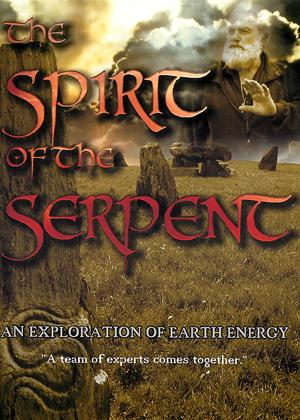 Rent Spirit of the Serpent: An Exploration of Earth Energy Online DVD Rental