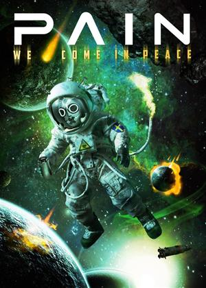 Rent Pain: We Come in Peace Online DVD Rental