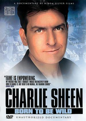 Rent Charlie Sheen: Born to Be Wild Online DVD Rental