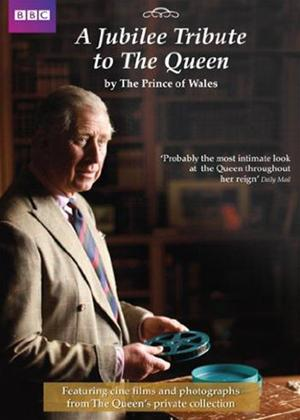 A Jubilee Tribute to the Queen by the Prince of Wales Online DVD Rental
