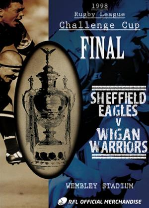 Carnegie Challenge Cup Final: 1998: Sheffield Eagles 17 Wigan... Online DVD Rental