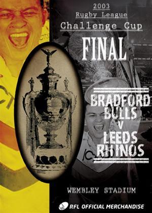 Carnegie Challenge Cup Final: 2003: Bradford Bulls 22 Leeds... Online DVD Rental