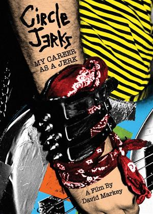 Circle Jerks: My Career as a Jerk Online DVD Rental