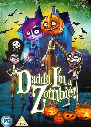 Daddy, I'm a Zombie! Online DVD Rental