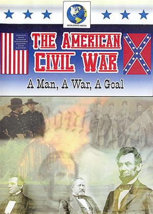Rent The American Civil War: A Man, A War, A Goal Online DVD Rental