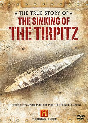 True Stories of WW2: The Sinking of the Tirpitz Online DVD Rental