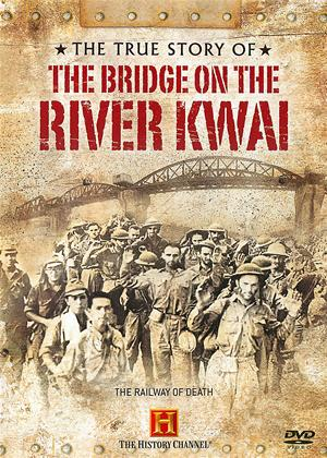 Rent True Stories of WW2: The Bridge on the River Kwai Online DVD Rental