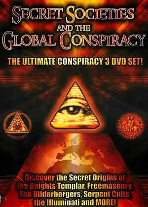 Rent Secret Societies and the Global Conspiracy Online DVD Rental