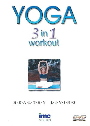 Rent Yoga: 3 in 1 Workout Online DVD Rental