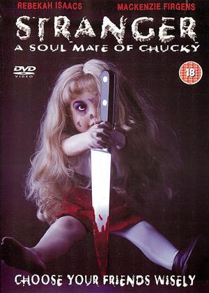 Rent Stranger: A Soul Mate of Chucky Online DVD Rental