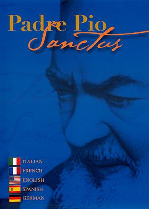 Rent Padre Pio Sanctus Online DVD Rental