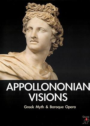 Rent Appollononian Visions: Greek Myth and Baroque Opera Online DVD Rental