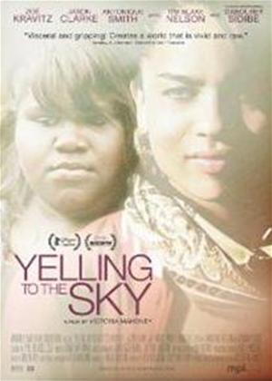 Yelling to the Sky Online DVD Rental