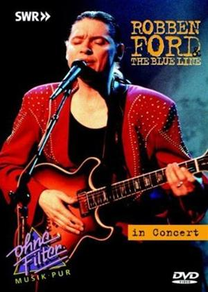 Robben Ford and the Blue Line: Live in Concert Online DVD Rental