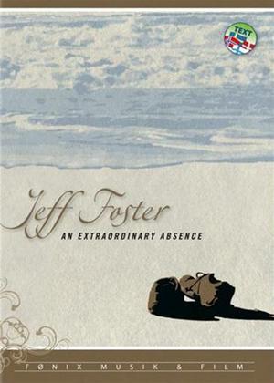 Rent Jeff Foster: An Extraordinary Absence Online DVD Rental
