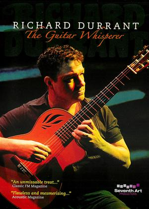 Richard Durrant: The Guitar Whisperer Online DVD Rental