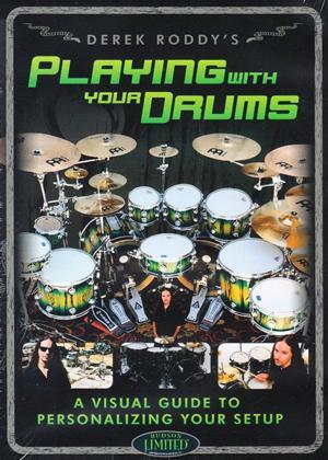 Rent Derek Roddy: Playing with Your Drums Online DVD Rental