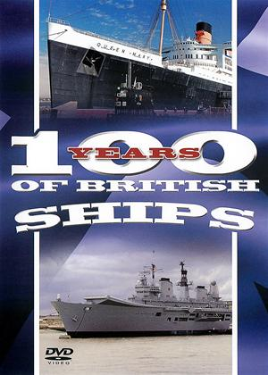100 Years of British Ships Online DVD Rental
