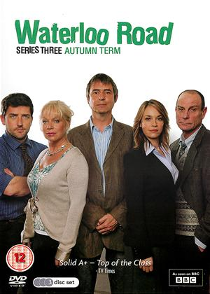 Waterloo Road: Series 3: Autumn Term Online DVD Rental