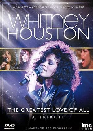 Rent Whitney Houston: The Greatest Love of All - A Tribute Online DVD Rental