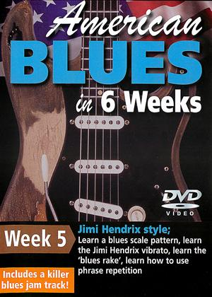 Rent American Blues Guitar in 6 Weeks: Week 5 - Jimi Hendrix Online DVD Rental