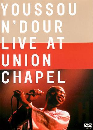 Rent Youssou N'Dour: Live at Union Chapel Online DVD Rental
