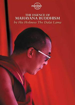 Rent H.H. The Dalai Lama: The Essence of Mahayana Buddhism Online DVD Rental