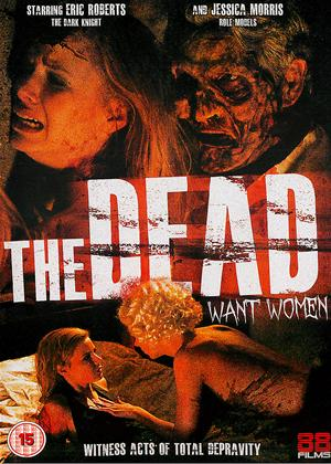 The Dead Want Women Online DVD Rental