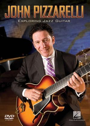 Rent John Pizzarelli: Exploring Jazz Guitar Online DVD Rental