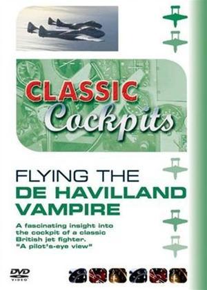 Rent Classic Cockpits: Flying the De Havilland Vampire Online DVD Rental