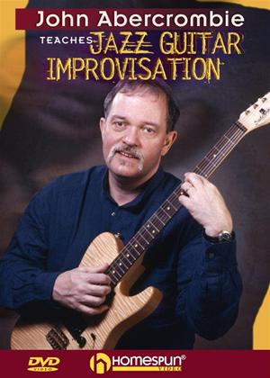 Rent John Abercrombie Teaches Jazz Guitar Improvisation Online DVD Rental