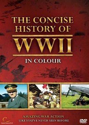 Rent The Concise History of World War II in Colour Online DVD Rental