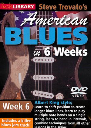 Rent American Blues Guitar in 6 Weeks: Week 6 - Albert King Online DVD Rental