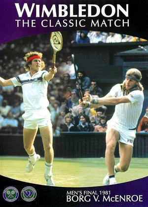 Rent Wimbledon Classic Matches: Men's Final 1981: Borg vs. McEnroe Online DVD Rental
