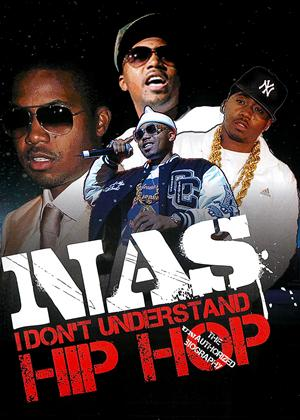 Nas: I Don't Understand Hip Hop - Unauthorised Biography Online DVD Rental